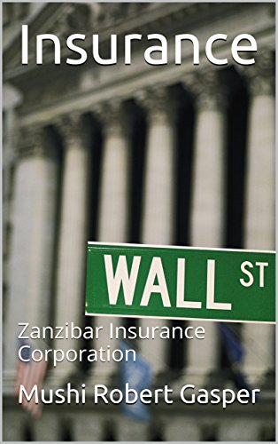 Insurance: Zanzibar Insurance Corporation (English Edition)
