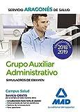 Grupo Auxiliar Administrativo del Servicio Aragonés de Salud (SALUD-Aragón). Simulacros de examen