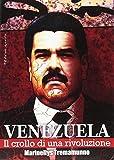 Il Venezuela di oggi è sinonimo di caos, collasso, violenza, emergenza umanitaria. Come passare dal Paese dell'accoglienza per tutti al Paese dell'esodo di massa? Questo volume intende fornire una chiave di lettura della crisi determinata dall'avvent...
