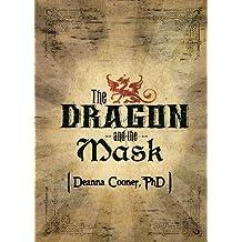 Dragon and Mask (Dragon Series)