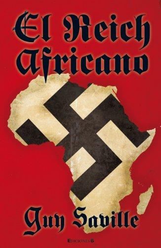 El Reich africano (Grandes novelas) por Guy Saville