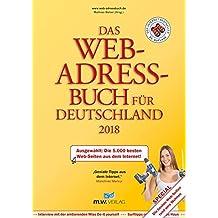 Das Web-Adressbuch für Deutschland 2018: Ausgewählt: Die 5.000 besten Web-Seiten aus dem Internet! Special: Die besten Web-Seiten rund ums Wohnen