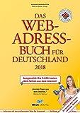 Das Web-Adressbuch für Deutschland 2018: Ausgewählt: Die 5.000 besten Web-Seiten aus dem Internet! Special: Die besten Web-Seiten rund ums Wohnen -