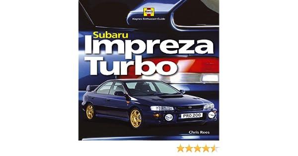 subaru impreza turbo haynes enthusiast guide series amazon co uk rh amazon co uk Subaru Impreza Subaru Impreza