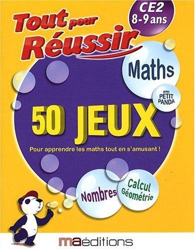 Maths avec petit panda : 50 jeux CE2 8-9 ans par Laurent Audouin, René Canella, Corinne Tarcelin