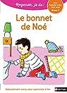 Regarde, je lis ! CP Niv 2 : Le bonnet de Noé par Battut
