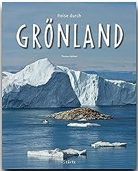 Reise durch GRÖNLAND - Ein Bildband mit über 190 Bildern - STÜRTZ Verlag