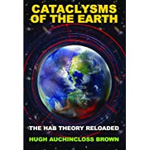 Cataclysms of the Earth: The Hab Theory Reloaded