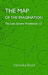 The Map of the Imagination: The Solo System Workbook 1.5 (The Solo System Workbooks 1 5) (English Edition)