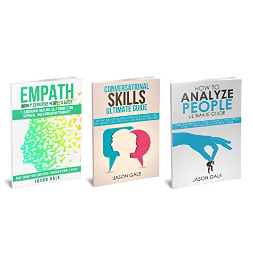 How To Analyze People, Conversational Skills,  Empath Highly Sensitive People 3 Manuscripts in 1 BOOK (Self- Development Starter Pack) (English Edition)