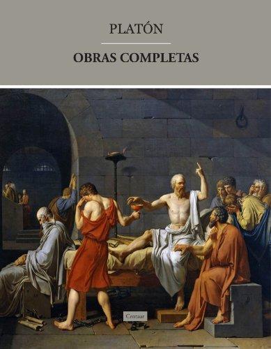 Obras de Platón [Diálogos socráticos, Diálogos polémicos, Diálogos dogmáticos y La República] por Platón