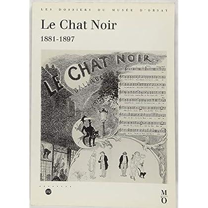 Le Chat noir, 1881-1897