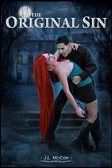 The Original Sin (Skye Morrison Vampire Series, #3) by [McCoy, J.L.]