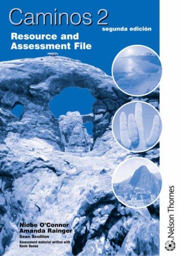 Caminos 2 segunda edicion - Resource and Assessment File: Resource and Assessment File Stage 2 por Niobe O'connor