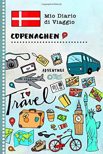 Copenaghen Diario di Viaggio: Libro Interattivo Per Bambini per Scrivere, Disegnare, Ricordi, Quaderno da Disegno, Giornalino, Agenda Avventure - Attività per Viaggi e Vacanze Viaggiatore