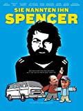 Sie nannten ihn Spencer