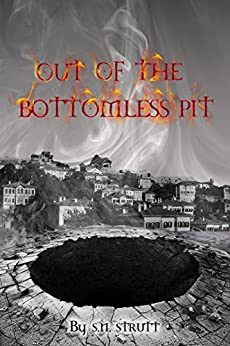 OUT OF THE BOTTOMLESS PIT by [Strutt, Stephen]