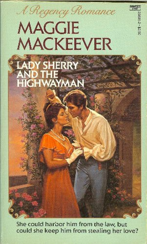 Lady Sherry and the Highwayman