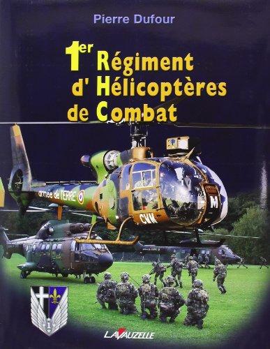 Premier régiment d'hélicoptères de combat par Pierre Dufour