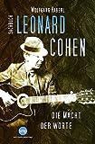 Leonard Cohen: Die Macht der Worte