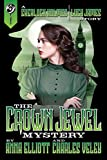 The Crown Jewel Mystery (A Sherlock Holmes and Lucy James Mystery Book 4)