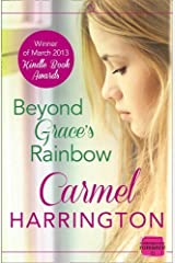 By Carmel Harrington Beyond Grace's Rainbow: HarperImpulse Contemporary Romance [Paperback] Paperback