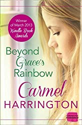 Beyond Grace's Rainbow by Carmel Harrington (2013-11-14)