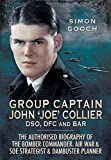 Group Captain John 'Joe' Collier DSO, DFC and Bar:, used for sale  Delivered anywhere in Ireland
