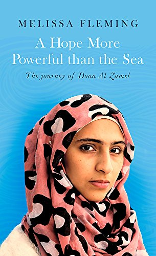A Hope More Powerful Than the Sea por Melissa Fleming