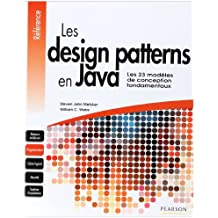 Les Design patterns en Java: Les 23 modèles de conception fondamentaux