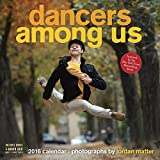 Dancers Among Us Wall Calendar (2016 Calendar)