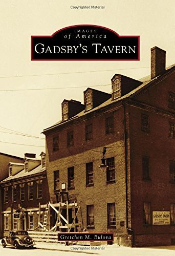 gadsbys-tavern-images-of-america-by-gretchen-m-bulova-2015-05-04