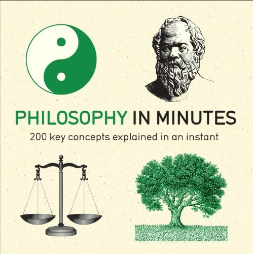 Philosophy in Minutes (In Minutes (Quercus)) by Marcus Weeks (2014-08-05)