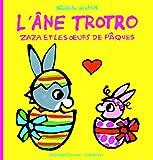L'âne Trotro:Zaza et les œufs de Pâques