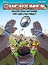 Les Rugbymen, tome 17 : On s'en fout qui gagne, tant que c'est nous ! par Béka