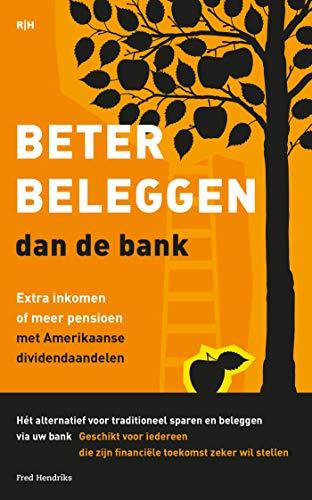 Beter beleggen dan de bank (Dutch Edition)