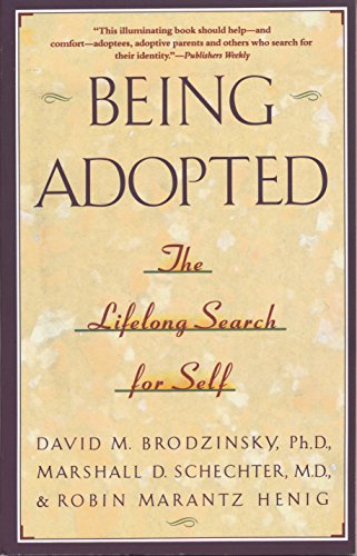 Being Adopted: The Lifelong Search for Self (Anchor Book) por David M. Brodzinsky