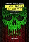 7 milliards de jurés ? par Bertin-Denis