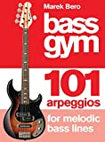 #4: Bass Gym: 101 Arpeggios for Melodic Bass Lines