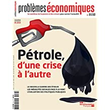 Problèmes économiques, n° 3132 : Pétrole, d'une crise à l'autre
