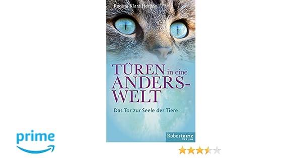 Türen in eine Anderswelt: Das Tor zur Seele der Tiere: Amazon.de ...