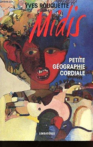 Midis: Petite géographie cordiale par Yves Rouquette