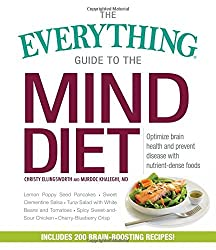The Everything Guide to the MIND Diet: Optimize Brain Health and Prevent Disease with Nutrient-dense Foods by Christy Ellingsworth (2016-10-07)