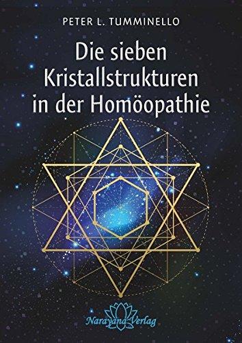 Die sieben Kristallstrukturen in der Homöopathie