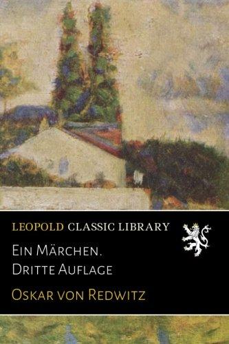 Ein Märchen. Dritte Auflage