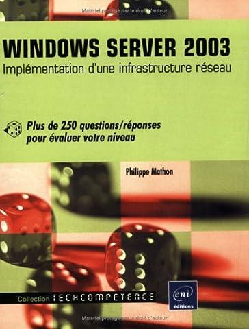 Windows Server 2003 - Implémentation d'une infrastructure réseau - Plus