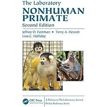The Laboratory Nonhuman Primate: Volume 8 (Laboratory Animal Pocket Reference)