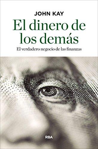 El dinero de los demás (ECONOMÍA)