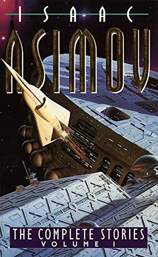 The Complete Stories Volume I: v. 1 por Isaac Asimov