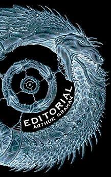 Editorial by [Graham, Arthur]
